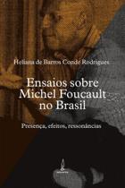 Ensaios sobre michel foucault no brasil - Lamparina -