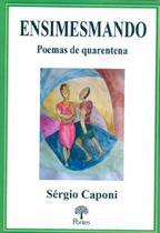 Ensimesmando poemas de quarentena - Pontes -