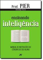 Ensinando Inteligência: Manual de Instruções do Cérebro do Seu Aluno - Vol.3 - Aleph