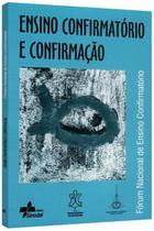 Ensino Confirmatório e Confirmação - Editora sinodal