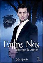 Entre Nós: Pelos olhos de Donovan: Spin Of (Português) Capa Comum - Ler Editorial