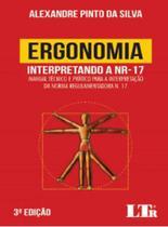 Ergonomia - Interpretando a Nr-17 - Ltr -