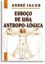 Esboço de uma antropo-logica - Instituto Piaget- Br