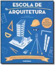 Escola de arquitetura - Pfh - Publifolhinha (Publifolh