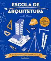 Escola de arquitetura - Publifolhinha (Publifolha)