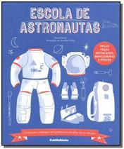 Escola de astronautas - Pfh - Publifolhinha (Publifolh