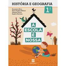 Escola e nossa historia e geografia - 1 ano - scipione -
