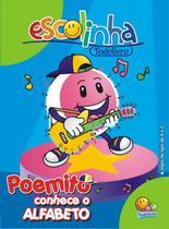 Escolinha Todolivro-Poemito Conhece O Alfabeto -