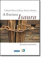 Escrava Isaura, A - Coleção Nossa Cultura, Nossos Autores - Komedi -