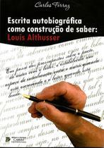 Escrita Autobiografica Como Construcao De Saber / Ferraz - Cabral ed -