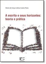 Escrita e Seus Horizontes, A: Teoria e Prática - Terracota -