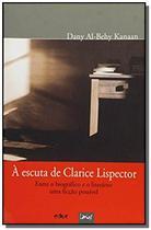 Escuta de clarice lispector a entre o biografico e - Limiar -