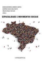 Espacialidade e movimentos sociais - Consequencia editora -