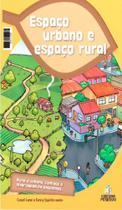 Espaco urbano e espaco rural - positivo - isbn - 9788538549314 - Editora positivo