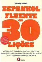 Espanhol Fluente em 30 Lições - Disal