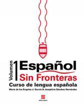 Espanol sin fronteras - vol. 1 - Scipione - didaticos