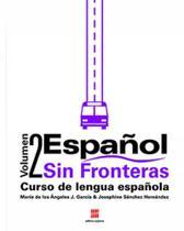 Espanol sin fronteras - vol. 2 - Scipione - didaticos