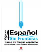 Espanol sin fronteras - vol. 4 - Scipione - didaticos