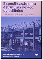 Especificação para Estrutura de Aço de Edifícios - AISC - Pini -