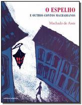 Espelho e outros contos machadianos, o - Scipione