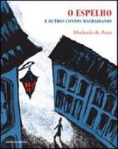 Espelho, o - e outros contos machadianos - Scipione