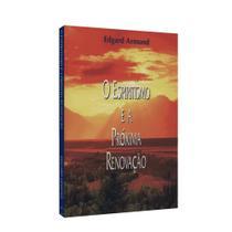 Espiritismo e a Próxima Renovação, O - Aliança -
