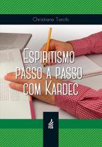 Espiritismo Passo A Passo Com Kardec - Feb - Federacao espirita brasileira