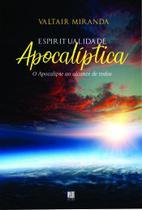Espiritualidade Apocalíptica - Litteris editora -