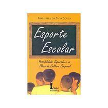 Esporte Escolar - Possibilidade Superadora No Plano Da Cultura Corporal - 1ª Ed. - Icone -