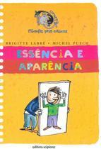Essência e Aparencia - Col. Cara Ou Coroa  - 2ª Ed. - Scipione