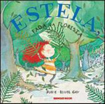 Estela, fada da floresta - Brinque book -