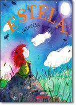 Estela, princesa do ceu - Brinque book