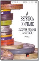Estética do Filme, A - Papirus
