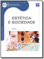 Estetica e sociedade - serie eixos - Editora erica ltda