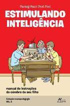 Estimulando inteligencia - Editora Aleph
