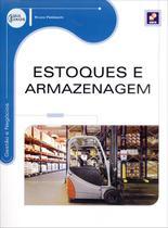 Estoques e Armazenagem - Série Eixos - Editora érica