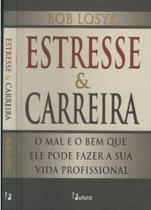 Estresse & Carreira - None -