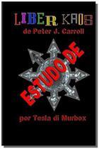 Estudo de Liber Kaos de Peter Carroll - Tesla di murbox -