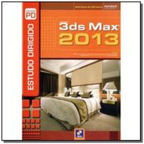 Estudo dirigido de 3ds max 2013 - Editora erica ltda