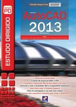 Estudo Dirigido de Autocad 2013 - Editora érica