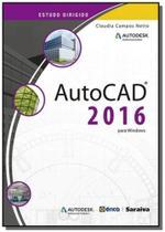 Estudo dirigido de autocad 2016 - Editora erica ltda