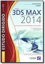 Estudo dirigido de autodesk 3ds max 2014 - Editora erica ltda