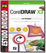 Estudo dirigido de coreldraw x3 em portugues - Editora erica ltda