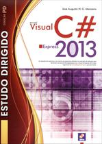 Estudo Dirigido de Microsoft Visual C Express 2013 - Editora érica