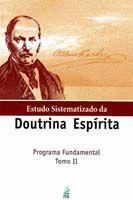 Estudo Sistematizado da Doutrina Espirita-T.2 - Feb