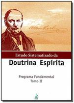 Estudo sistematizado da doutrina espirita - tomo01 - Feb