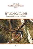 Estudos culturais - legado e apropriaçoes - Pontes editores