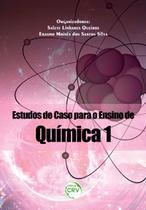 Estudos de Caso Para o Ensino de Química 1 - Crv