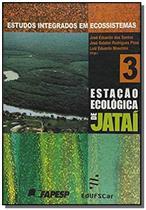 Estudos integrados em ecossistemas -  estacao ecol - Edufscar -