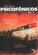 Estudos psicofônicos - Ethos Editora
